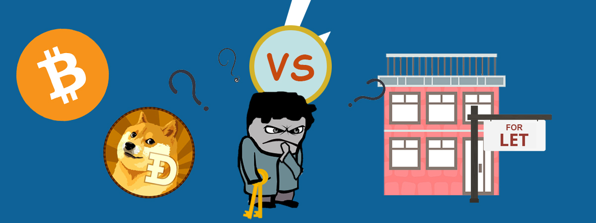 Property Investment Vs Bitcoin/Cryptocurrency